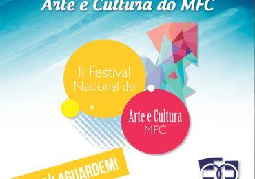 Vem aí o II Festival Nacional de Arte e Cultura do MFC!