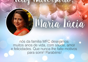 Parabéns, Maria Lúcia!