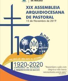 MFC Maceió: Assembleia Arquidiocesana de Pastoral da Arquidiocese de Maceió