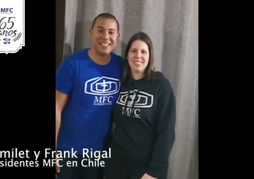 MFC Brasil: Mensagem dos Presidentes do MFC Chile aos 65 anos do MFC no Brasil