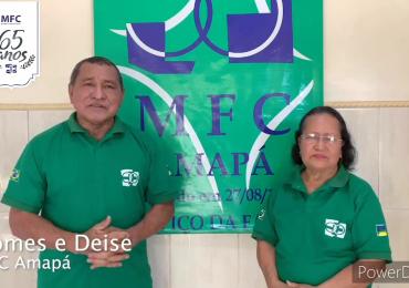 MFC Brasil: Mensagem do MFC Amapá aos 65 anos do MFC no Brasil