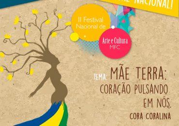 Inscrição e Edital do II Festival Nacional de Arte e Cultura do MFC
