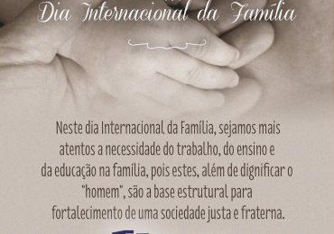 15 de Maio – Dia Internacional da Família