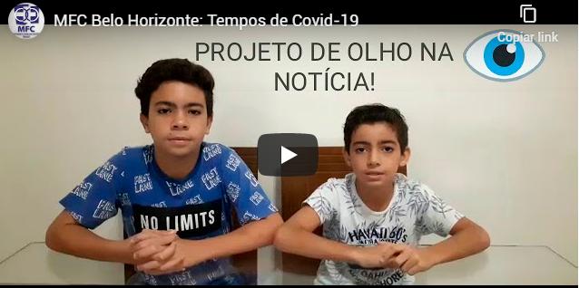 MFC Belo Horizonte: Tempos de Covid-19