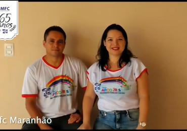 MFC Brasil: Mensagem do MFC Maranhão aos 65 anos do MFC no Brasil