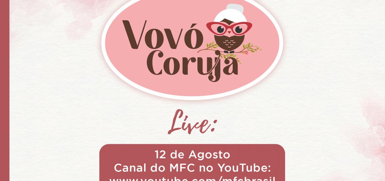 MFC Nacional: 2ª Live Vovó Coruja